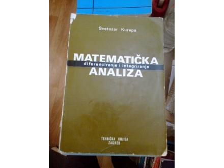 Matematička analiza - Svetozar Kurepa