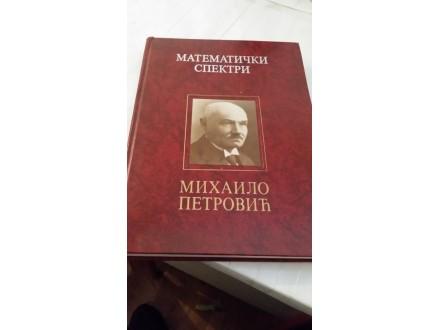 Matematički spektri - Mihailo Petrović