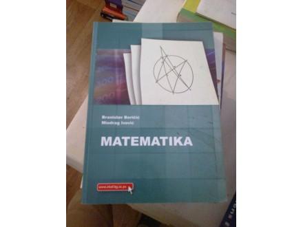 Matematika - Branislav Boričić; Miodrag Ivović