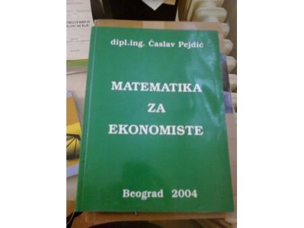 Matematika za ekonomiste - dipl. ing, Časlav Pejdić