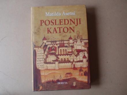 Matilda Asensi - POSLEDNJI KATON