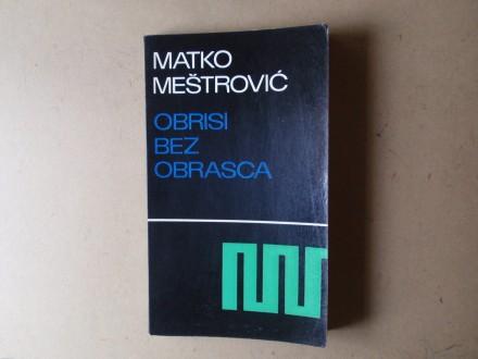 Matko Meštrović - OBRISI BEZ OBRASCA