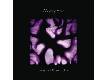 Mazzy Star-Seasons Of Your Day