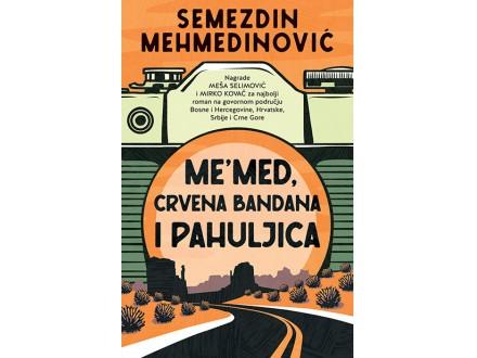 Me`med, crvena bandana i pahuljica - Semezdin Mehmedinović