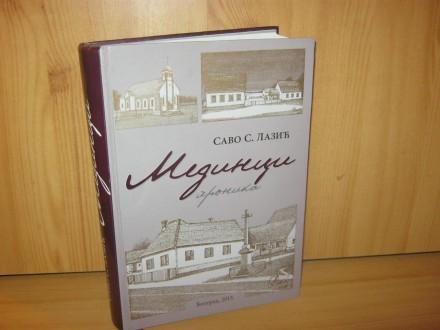 Medinci / hronika - Savo S. Lazic