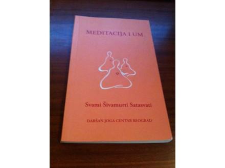 Meditacija i um Svami Šivamurti Satasvati