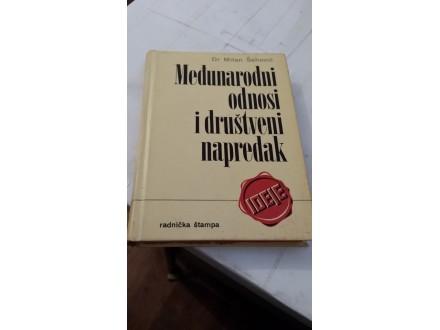 Međunarodni odnosi i društveni napredak - Šahović
