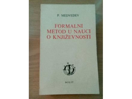 Medvedev - Formalni metod u nauci o književnosti