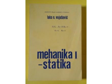 Mehanika I statika - Luka Vujošević