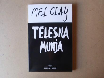 Mel Clay - TELESNA MUNJA
