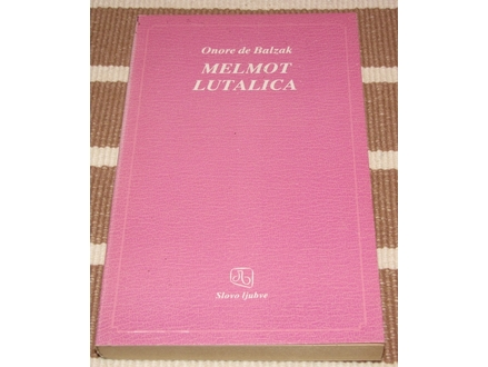 Melmot lutalica - Onore de Balzak