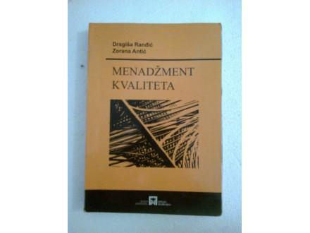 Menadžment kvaliteta - Dragiša Ranđić; Zorana Antić