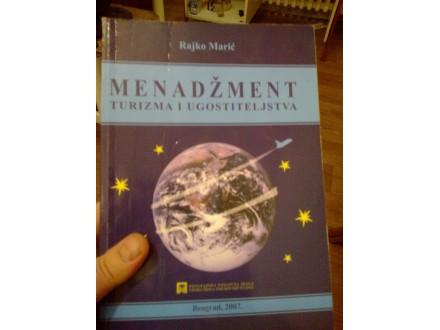 Menadžment turizma i ugostiteljstva - Rajko Marić
