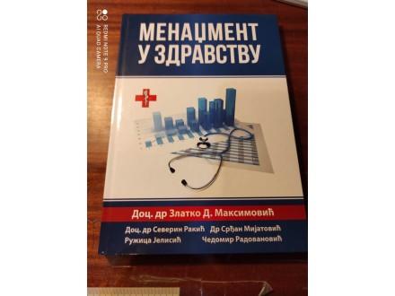 Menadžment u zdravstvu Maksimović