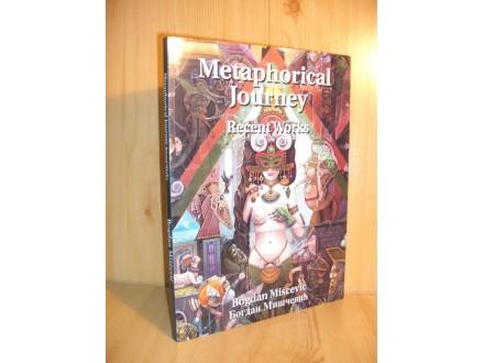 Metaphorical Journey - Bogdan Miščević
