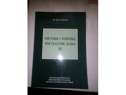 Metode i tehnike socijalnog rada III - Lakićević