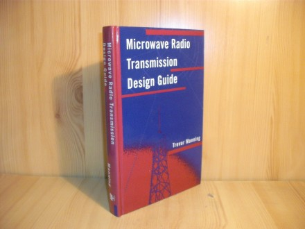 Microwave Radio Transmission Design Guide