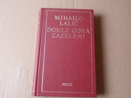 Mihailo Lalić - DOKLE GORA ZAZELENI