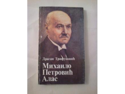 Mihailo Petrović Alas - Dragan Trifunović