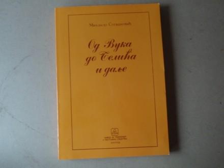 Mihailo Stevanović - OD VUKA DO BELIĆA I DALJE