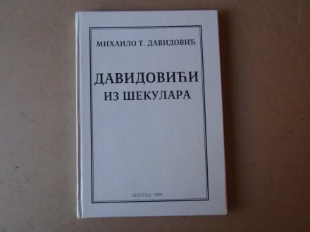 Mihailo T. Davidović - DAVIDOVIĆI IZ  ŠEKULARA