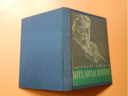 Mihajlo Pupin i njegovo delo,povez tvrd Matica Srp.1951