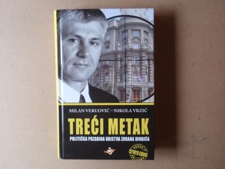 Milan Veruović / Nikola Vrzić - TREĆI METAK