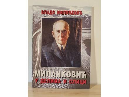 Milanković u delima i slici - Vlado Milićević