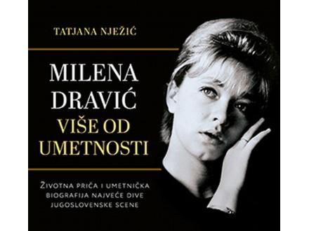Milena Dravić: Više od umetnosti - Tatjana Nježić