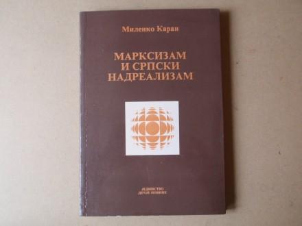 Milenko Karan - MARKSIZAM I SRPSKI NADREALIZAM