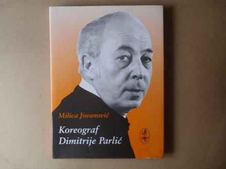Milica Jovanović - KOREOGRAF DIMITRIJE PARLIĆ