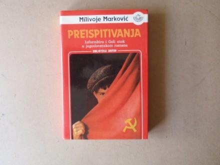 Milivoje Marković - PREISPITIVANJA