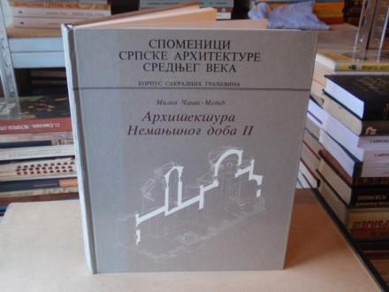 Milka Čanak Medić - ARHITEKTURA NEMANJINOG DOBA II