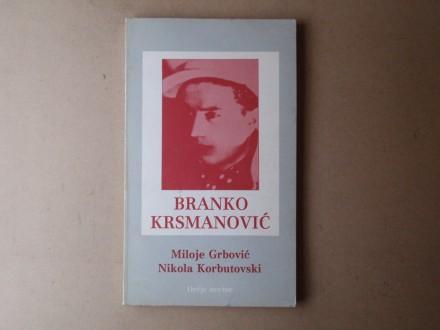 Miloje Grbović / Nikola Korbutovski - BRANKO KRSMANOVIĆ