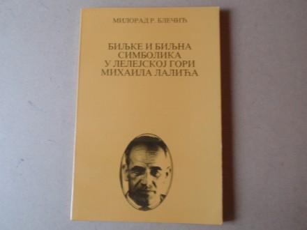 Milorad Blečić - BILJKE I SIMBOLIKA U LELEJSKOJ  GORI