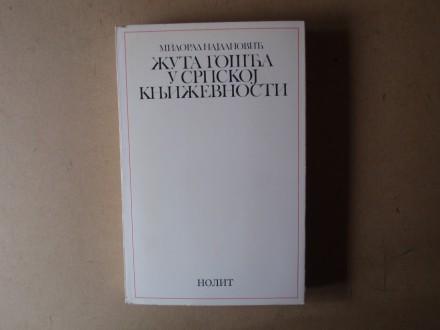 Milorad Najdanović - ŽUTA GOŠĆA U SRPSKOJ KNJIŽEVNOSTI