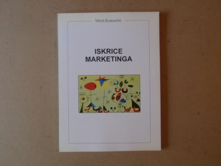 Miloš Kramaršič - ISKRICE MARKETINGA