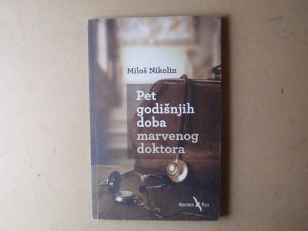 Miloš Nikolin - PET GODIŠNJIH DOBA MARVENOG DOKTORA