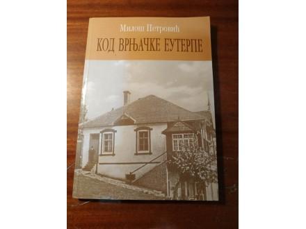 Miloš Petrović - KOD VRNJAČKE EUTERPE