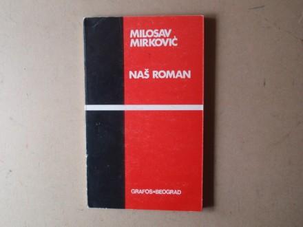 Milosav Mirković - NAŠ ROMAN