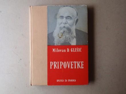 Milovan Đ. Glišić - PRIPOVETKE