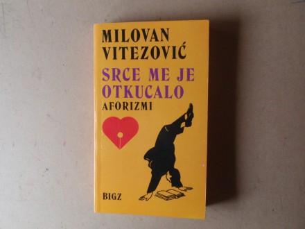 Milovan Vitezović - SRCE ME JE OTKUCALO