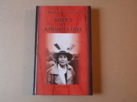 Milutin Milutinović - Knjiga o Krvavoj bajci