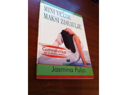 Mini vežbe maksi zdravlje Jasmina Puljo