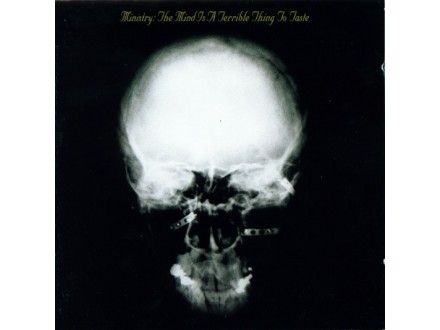 Ministry ‎– The Mind Is A Terrible Thing To Taste