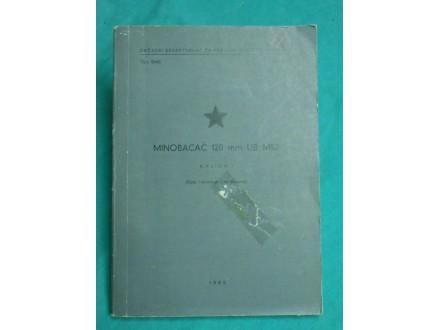 Minobacač 120 mm UB M52 Knjiga I.(opis,rukovanje i održ