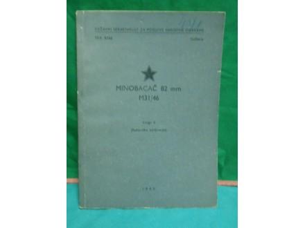 Minobacač 82 mm M31 /46 Knjiga II.(radioničćko održavan