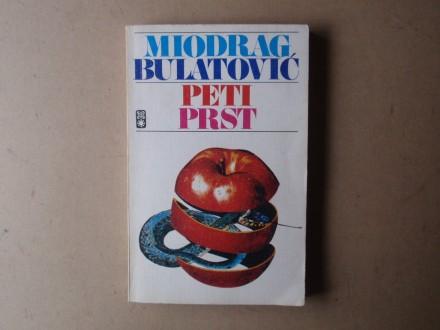 Miodrag Bulatović - PETI PRST