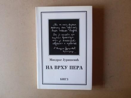Miodrag Jurišević - NA VRHU PERA