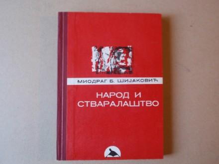 Miodrag Šijaković - Narod i stvaralaštvo